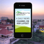 Residents Watch is now a daily news channel on HSR Layout
